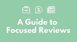 A gudie to focused reviews
