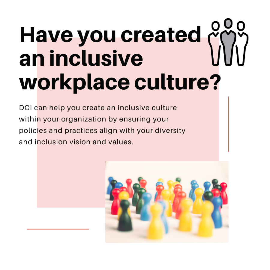 Have you created an inclusive workplace culture
