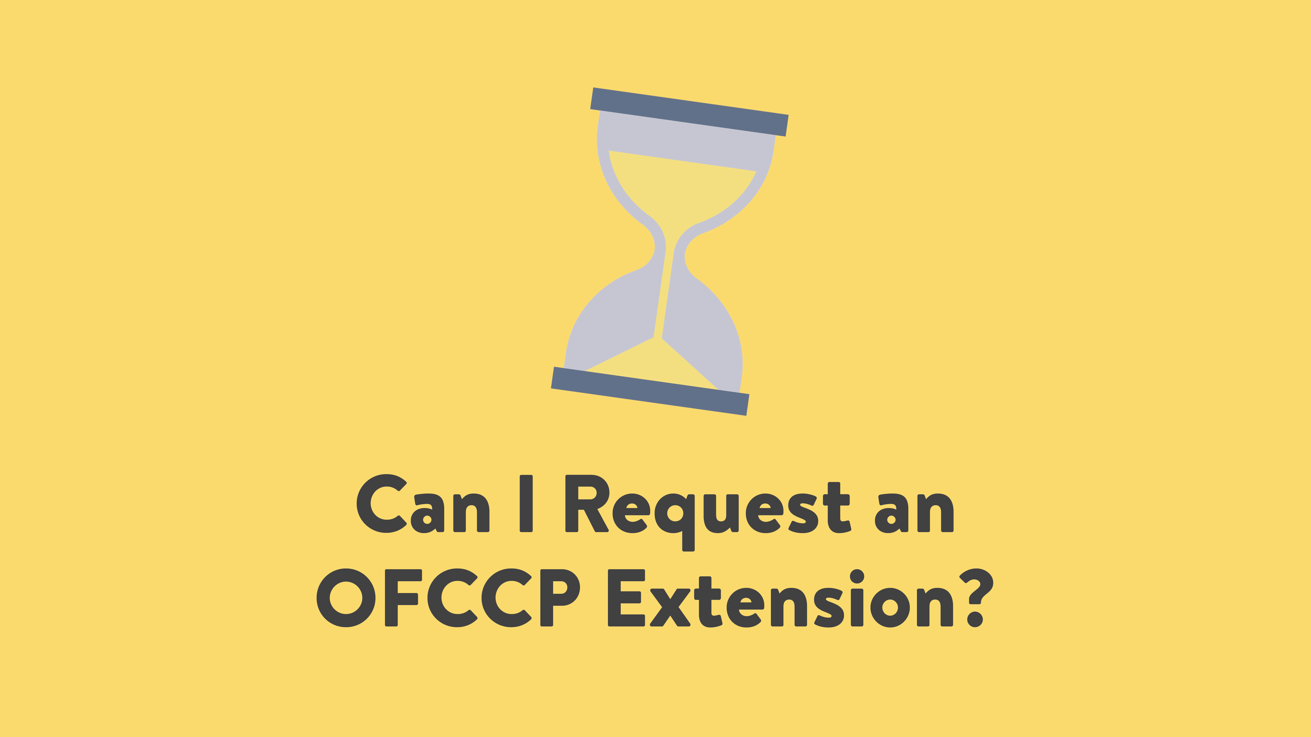 Can I Request an OFCCP Extension?